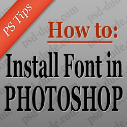 Install Font in Photoshop psd-dude.com Tutorials