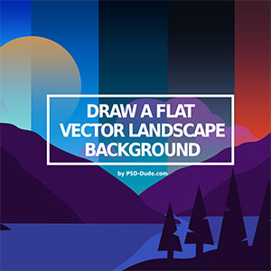 Draw A Flat Vector Landscape Background In Photoshop psd-dude.com Tutorials
