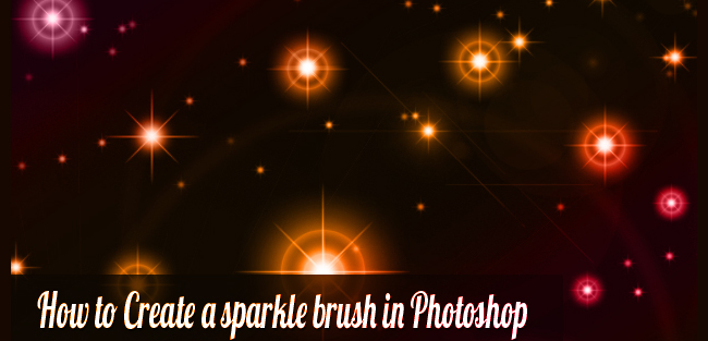Tutorial on How to Create a Sparkle Brush in Photoshop