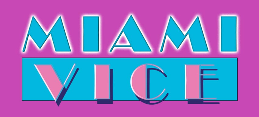 Miami Vice Text Effect