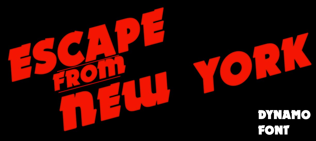 Escape From New York Dynamo Font