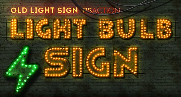 Old Light Sign Photoshop Action
