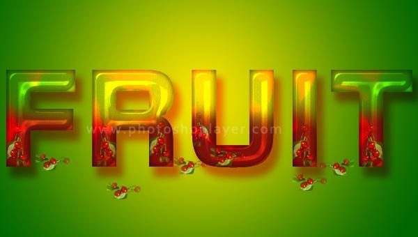 Photoshop Text Effects Tutorials 2013 Fruit Inspired Adobe P...