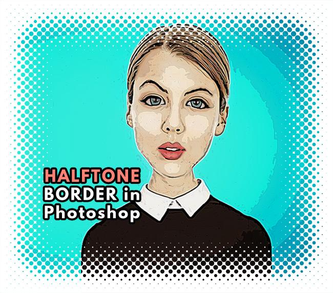 Add a Halftone Border in Photoshop